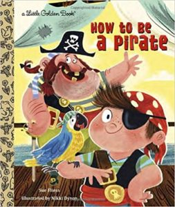 Children's book How to Be a Pirate for kids