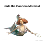 A cover art for the musical single titled Jade the Condom Mermaid. A song about how to correctly use a condom.